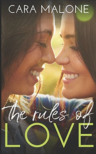 The Rules of Love: A Lesbian Romance
