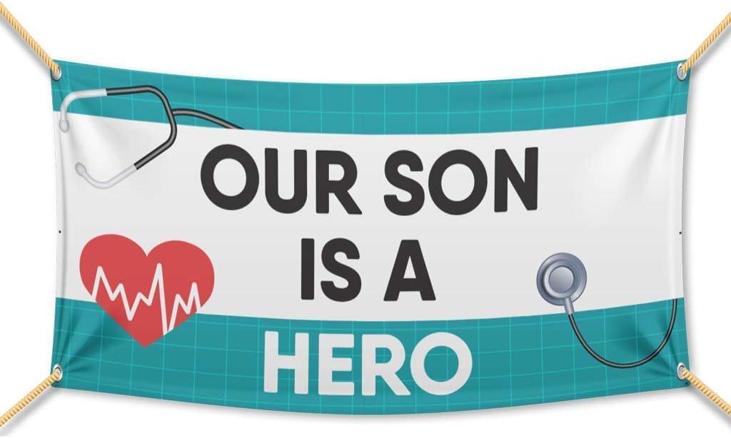 Our Son Is A Hero VictoryStore Waterproof Medical Staff Appreciation Banner Hospital Banner Waterproof Vinyl 3 feet by 6 feet