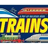Trains: A Pop-Up Railroad Book