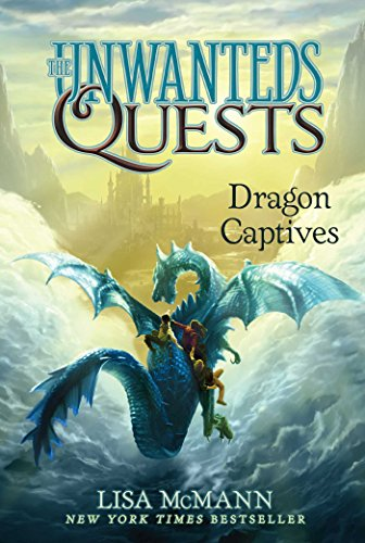 Dragon Captives (The Unwanteds Quests Book 1) ()