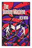Image of The dueling machine