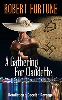 A GATHERING FOR CLAUDETTE by [Fortune, Robert]