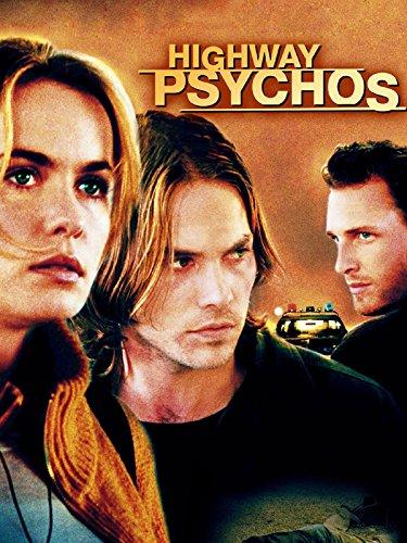 Highway Psychos Film