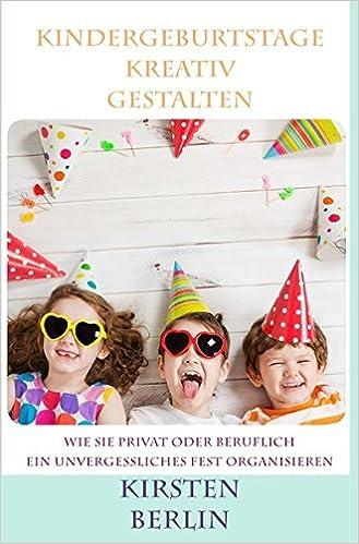 Unsere Tipps Fur Einen Fabelhaften Kindergeburtstag In Berlin