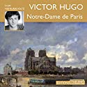 Notre-Dame de Paris Audiobook by Victor Hugo Narrated by Mathurin Voltz