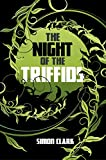 Front cover for the book The Night of the Triffids by Simon Clark