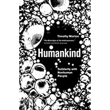 Humankind: Solidarity with Non-Human People