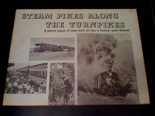 STEAM PIKES ALONG THE - Turnpike Morris