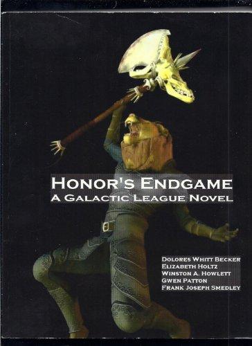 Honor's Endgame A Galactic League Novel