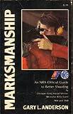 Marksmanship, Gary anderson, 0671211366