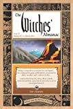 Witches' Almanac, The: Issue 30: Spring 2011 - Spring 2012, Stones and the Powers of Earth (Witches' Almanac: Complete Guide to Lunar Harmony)