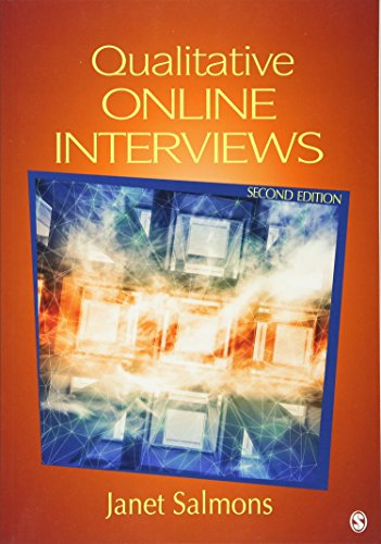 Qualitative Online Interviews: Strategies, Design, and Skills
