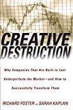Creative Destruction, Richard Foster and Sarah Kaplan, 038550134X