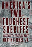 America's Two Toughest Sheriffs: President #44 On the Run?