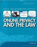 Online Privacy and the Law, Anastasia Suen, 1448883601