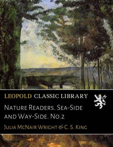 Nature Readers. Sea-Side and Way-Side. No.2 ebook