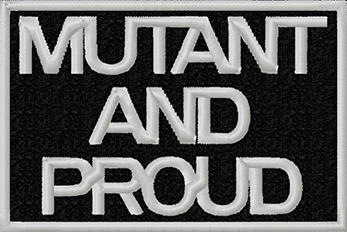 - Mutant and Proud Patch Embroidered Iron On Applique - Black, Light Gray, 2