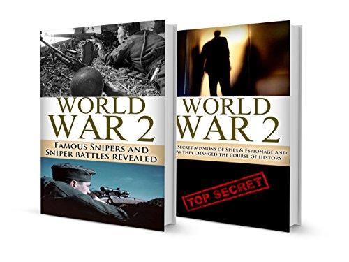 World War 2 BOX SET #5: Famous Snipers & Sniper Battles + Secret Missions of Spies & Espionage