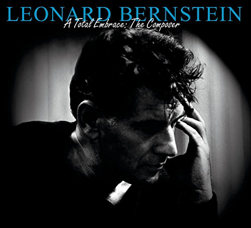 Leonard Bernstein - A Total Embrace: The Composer (Chichester Bernstein Music Book Psalms)