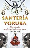 img - for Santeria Yoruba: Magia, Culto Y Sabiduria Afroamericana (Spanish Edition) book / textbook / text book