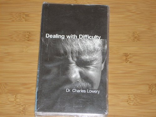 DEALING WITH DIFFICULTY Audio Series by Dr. Charles Lowery (Power for Living) 3 Audiocassettes in original clamshell case. Sealed. Undated.