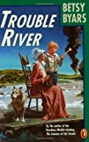 Trouble River, Betsy Byars, 0140342435