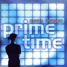 Sonic Images Prime Time by Various Artists (2000-09-26)