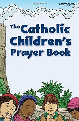 (The Catholic Children's Prayer Book)