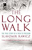 """The Long Walk - The True Story of a Trek to Freedom"" av Slavomir Rawicz"