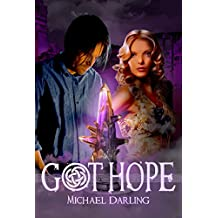 Got Hope (Tales of the BehindBeyond Book 2)