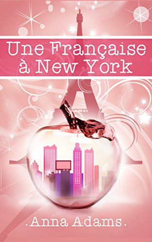 Une Française à New York (French Edition)