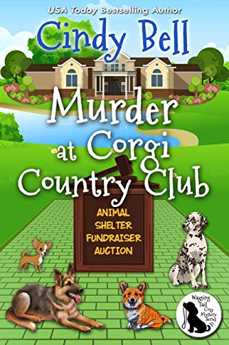 Murder at Corgi Country Club (Wagging Tail Cozy Mystery Book 5) by [Bell, Cindy]