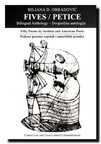 Fives  Fifty Poems By Serbian And American Poets   A Bilingual Anthology
