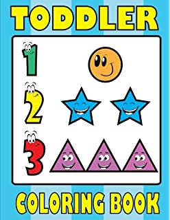 Toddler Coloring Book: Letters Numbers Shapes: Preschooler ...