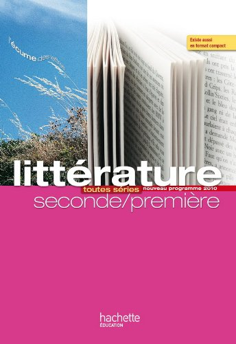 Litterature Seconde Premiere Toutes Series Amazon Fr P