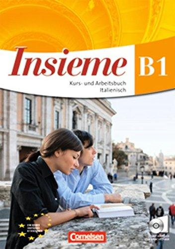 Insieme - Aktuelle Ausgabe: B1 - Kurs- und Arbeitsbuch, Sprachführer und Hörtexte-CD