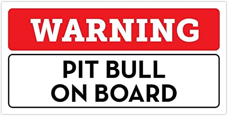 """Funny Warning Bumper Sticker Decal 6/"""" by 3/"""" Pit Bull On Board"""