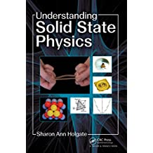 Understanding Solid State Physics: An Accessible Introduction for Undergraduates