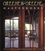Greene and Greene: Masterworks