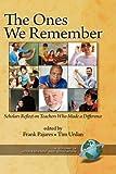 The Ones We Remember, Frank Pajares and Timothy C. Urdan, 1593119445