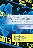 img - for World Trade Law: Text, Materials and Commentary (Second Edition) book / textbook / text book