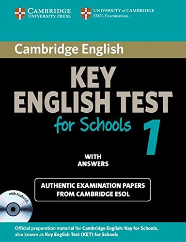 Cambridge KET for Schools 1 Self-study Pack (Student's Book with Answers and Audio CD): Official Examination Papers from University of Cambridge ESOL Examinations (KET Practice Tests) by Cambridge English
