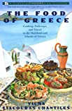 The Food of Greece, Vilma L. Chantiles and Vilma Chantiles, 0671750968