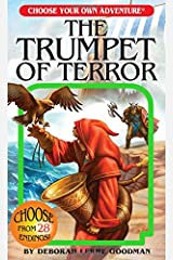 The Trumpet of Terror (Choose Your Own Adventure) (Choose Your Own Adventure: Lost Archives) Paperback