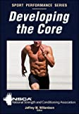 img - for Developing the Core (Sport Performance Series) book / textbook / text book