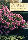 img - for An English Rose Garden: Gardening with Roses at Mottisfont Abbey book / textbook / text book