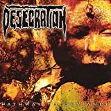 Pathway To Deviance by Desecration