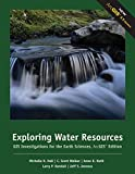 img - for Exploring Water Resources: GIS Investigations for the Earth Sciences, ArcGIS Edition book / textbook / text book