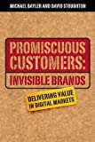 Promiscuous Customers, Michael Bayler and David Stoughton, 1841121592
