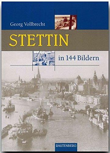 Stettin in 144 Bildern.